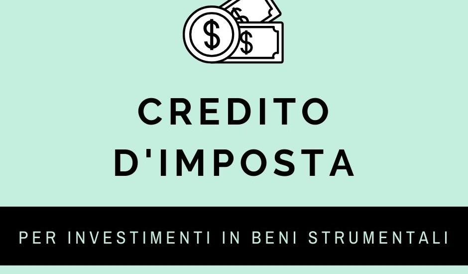 Credito d'Imposta per investimenti in beni strumentali